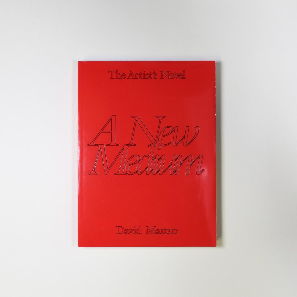 The Artist's Novel – Part 1: A New Medium