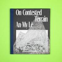 An-My Lê: On ContestedTerrain