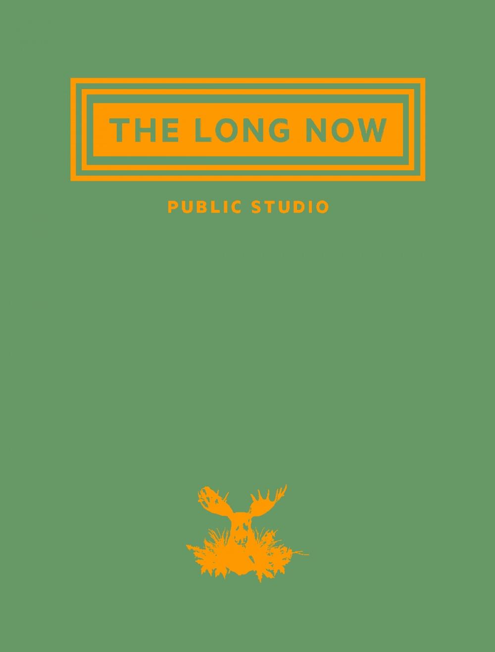 The Long Now: Public Studio