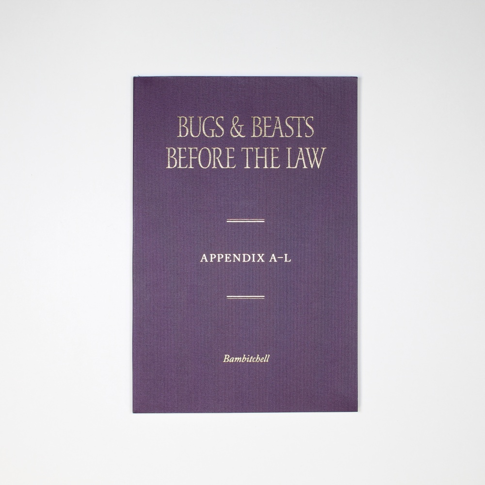 Bugs & Beasts Before the Law, Appendix A-L