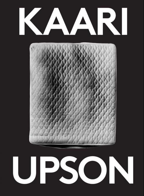 Kaari Upson: 2000 Words