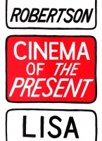 Lisa Robertson: Cinema of the Present