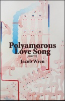 Jacob Wren: Polyamorous Love Song