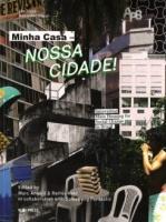 Minha Casa-nossa Cidade: Innovating Mass Housing InBrazil