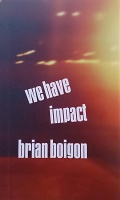 Brian Boigan: We Have Impact