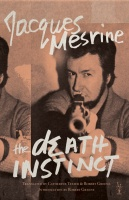 Jacques Mesine: The Death Instinct