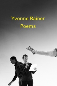 Yvonne Rainer: Poems