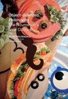 Peter Wolfendale: Object-OrientedPhilosophy