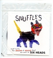 SIX HEADS : SNUFFLES