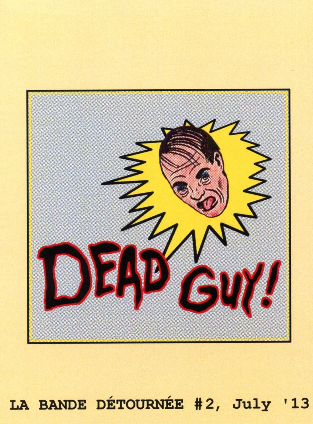 La Bande Détournée #1 - DEAD GUY!