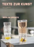 Texte Zur Kunst #94: BerlinUpdate