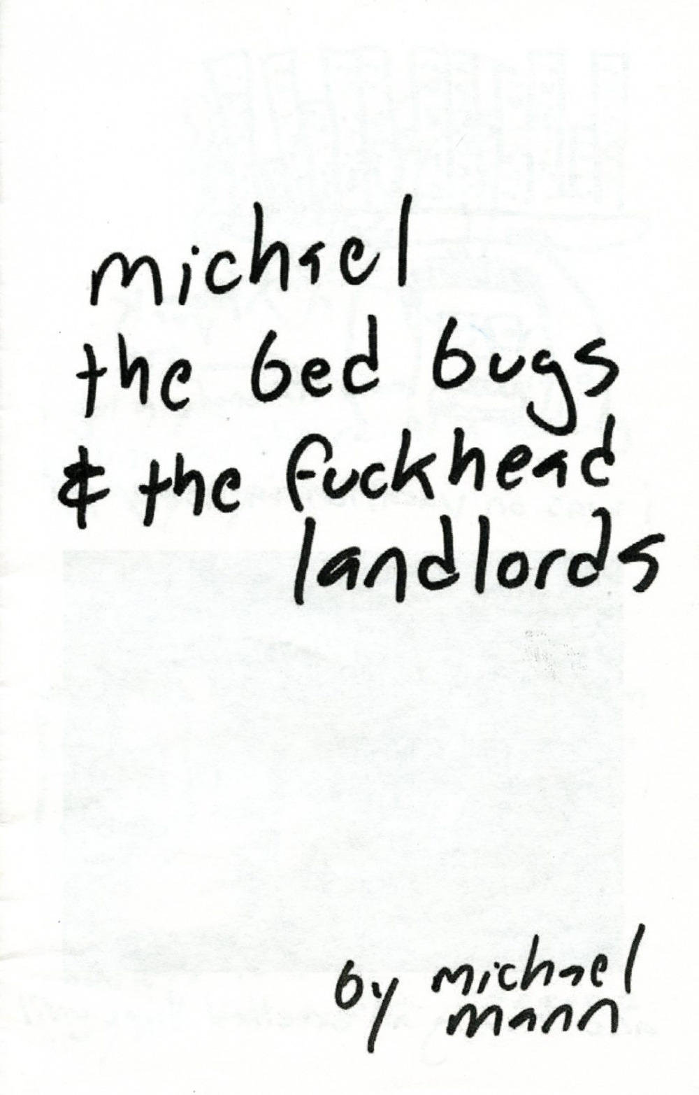 Michael, the Bed Bugs, and the Fuckhead Landlords