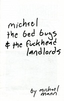 Michael Mann: Michael, the Bed Bugs, and the Fuckhead Landlords