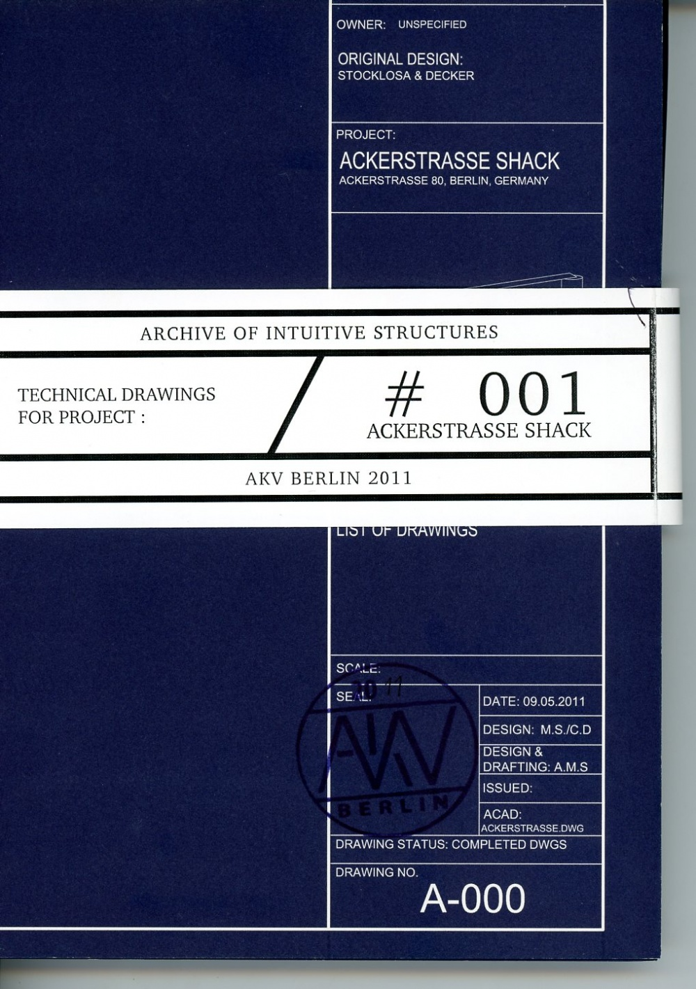 Archive of Intuitive Structures #001: Ackerstrasse Shack