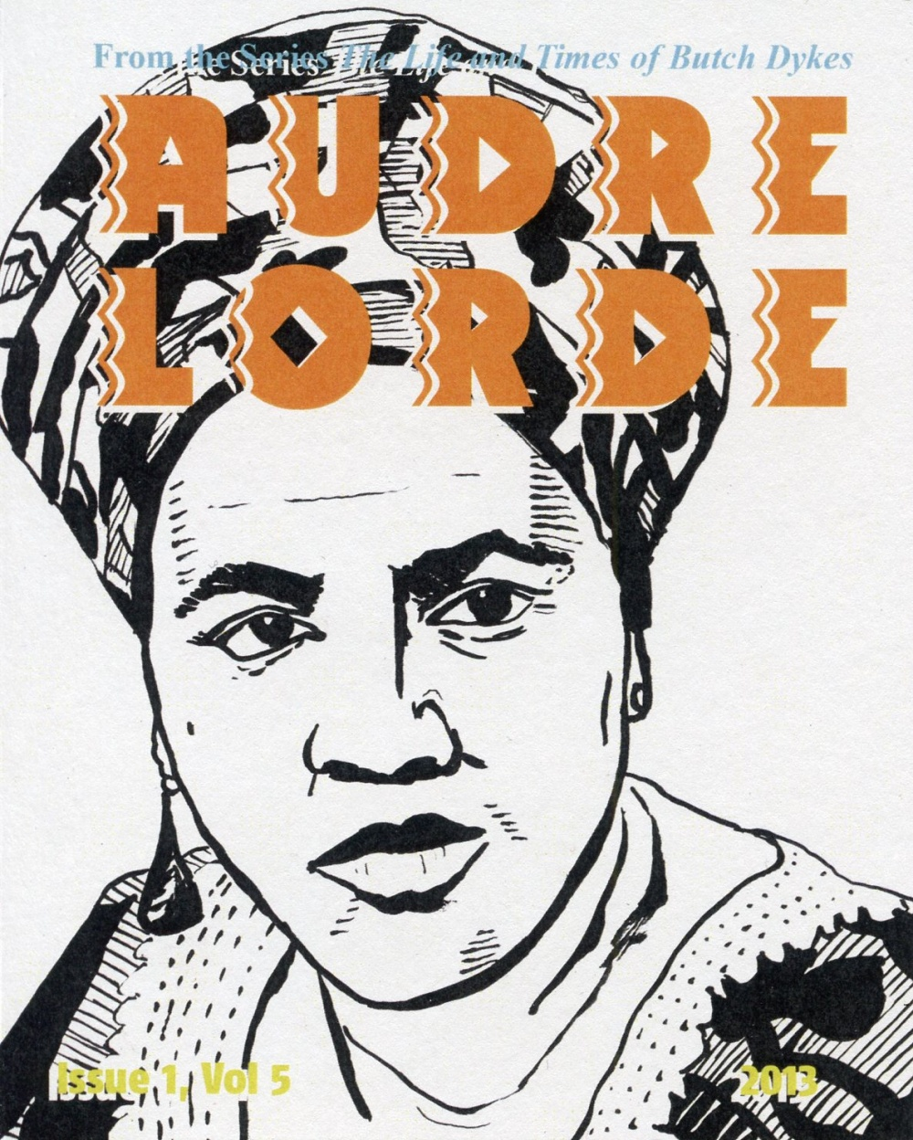 From the series The Life and Times of Butch Dykes: AUDRE LORDE