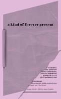a kind of forever present
