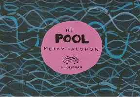 Merav Salomon: The Pool