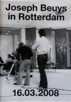 Joseph Beuys in Rotterdam 1980/2008