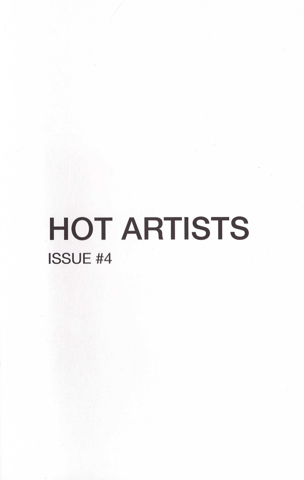 Hot Artists Issue #4