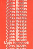 Maja Hodoscek: ClassBreaks