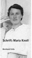 Schrift: Maria Knoll