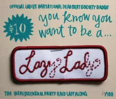Ladies Invitational Deadbeat Society: Lazy Lady Iron On Patch