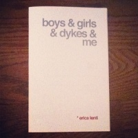 Erica Lenti: Boys & Girls & Dykes & me (revised edition, April 2013)