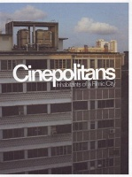 Michael Lee: Cinepolitans: Inhabitants of a Filmic City (exhibition catalogue)