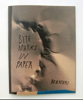 Rick Myers: Bite Marks in Paper