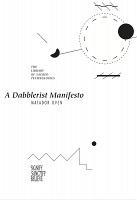 Adam Overton: A Dabblerist Manifesto by MatadorOven