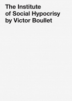 The Institute of Social Hypocrisy by Victor Boullet