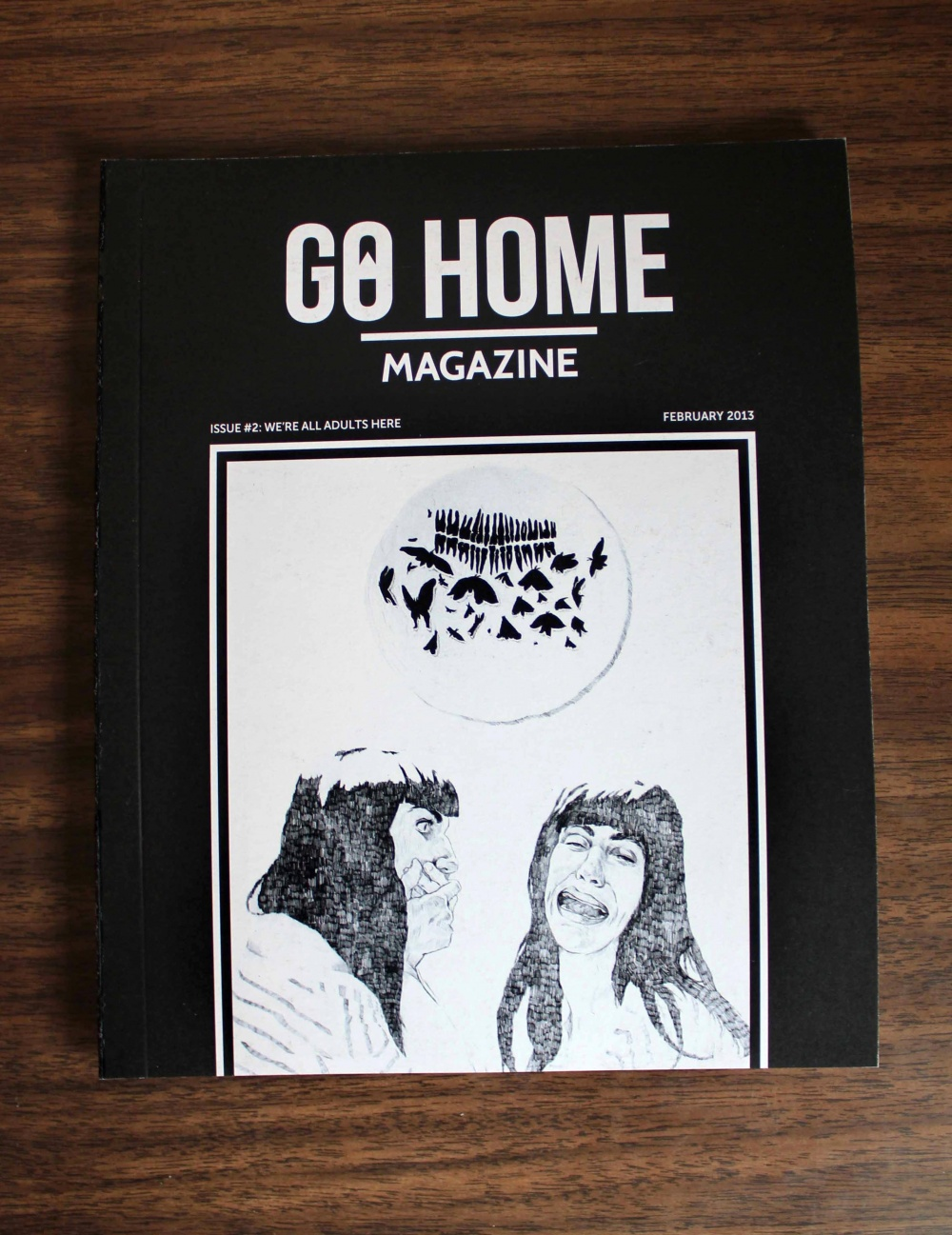 Go Home Magazine Issue #2: We're all adults here