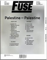 Fuse Magazine #36-2 (Spring 2013): States of Coloniality/ Palest