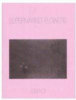 Joni Noe: SupermarketFlowers