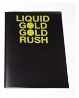 Liquid Gold Gold Rush