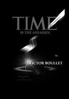Time is the Assassin by Victor Boullet