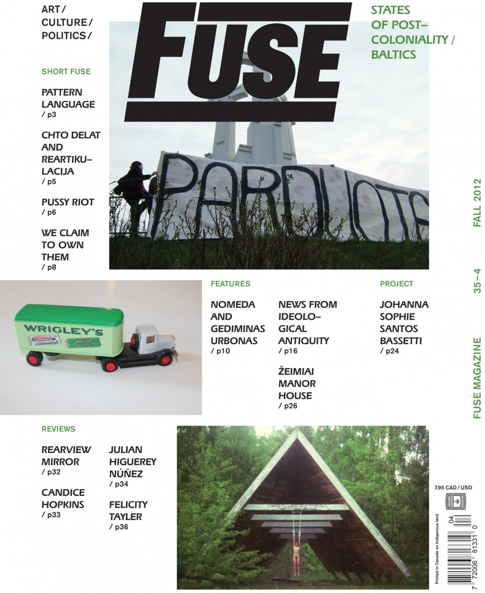 Fuse Magazine 35-4: States of Postcoloniality/BALTICS (Fall 2012