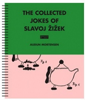 Audun Mortensen: The Collected Jokes of Slavoj Žižek