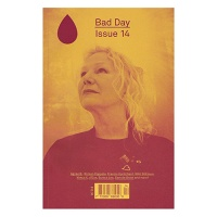 Bad Day Magazine Issue 14