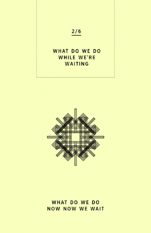 WHAT DO WE DO NOW NOW WE WAIT - 2nd Edition