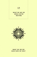 Palimpsest: WHAT DO WE DO NOW NOW WE WAIT - 2nd Edition