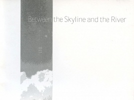 Terence Reeves: Between the Skyline and the River
