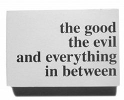The good the evil and everything in between by Alexander Schierl