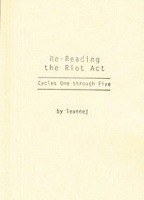 Re-Reading the Riot Act: Cycles One through Five byleannej