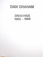 Dan Graham Drawings 1965-1969