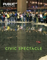 Public 45: Civic Spectacle