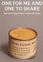 One for Me and One to Share: Artist's Multiples and Editions