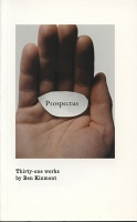 Ben Kinmont: Prospectus, first edition