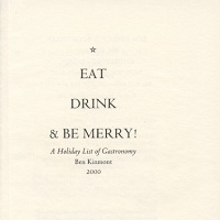 Ben Kinmont: Eat, Drink, & Be Merry! A holiday list of gastronomy