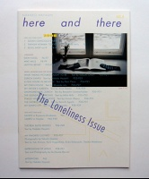 Here and There Vol. 8 (The Loneliness Issue)